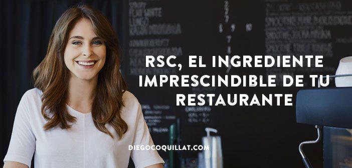 Eva Ballarín escribe sobre la RSC, o Responsabilidad Social Corporativa. Hoy aprenderás cómo crear una cultura de dignidad, respeto y altos estándares éticos en tu restaurante, adoptando políticas y procedimientos responsables y poniéndolos en la práctica diaria en todos los niveles. #Empleados #Empresas #gerentes #ResponsabilidadSocial #Restaurantes #Sostenibilidad