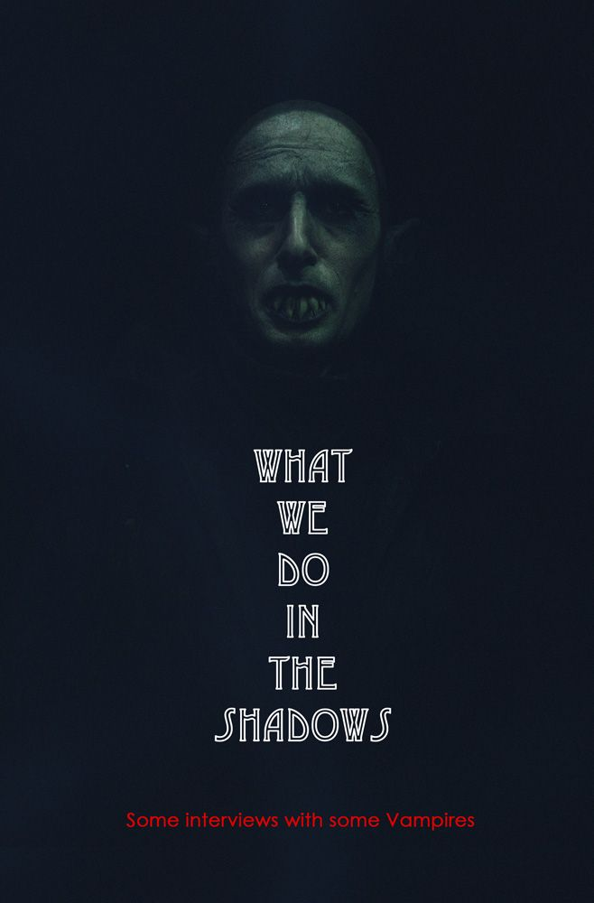 """What We Do in the Shadows (2014)-""""this movie is hilarious, mockumentory on vampires living in today's society. I really liked this film - liz"""
