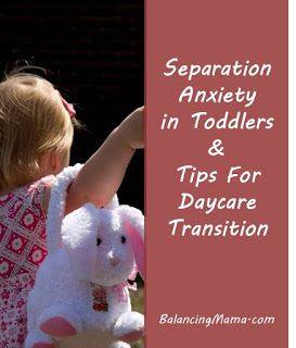 Separation anxiety in toddlers & tips for transition to daycare #parenting #toddler #preschool