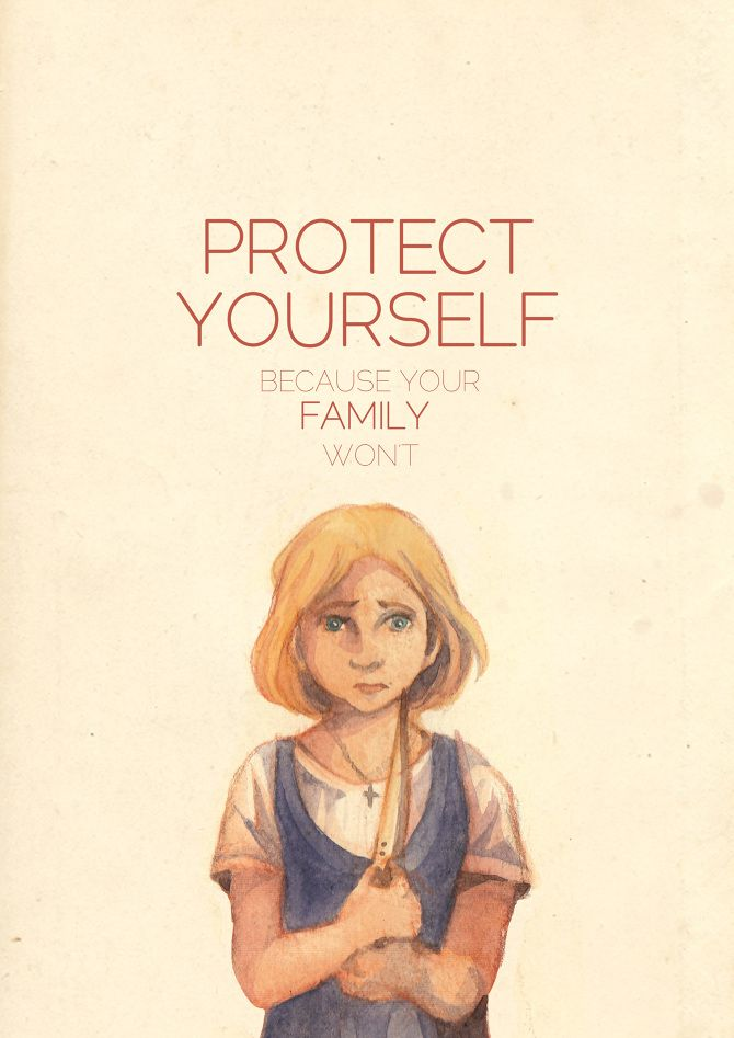 Protect Your Self because your Family Wont