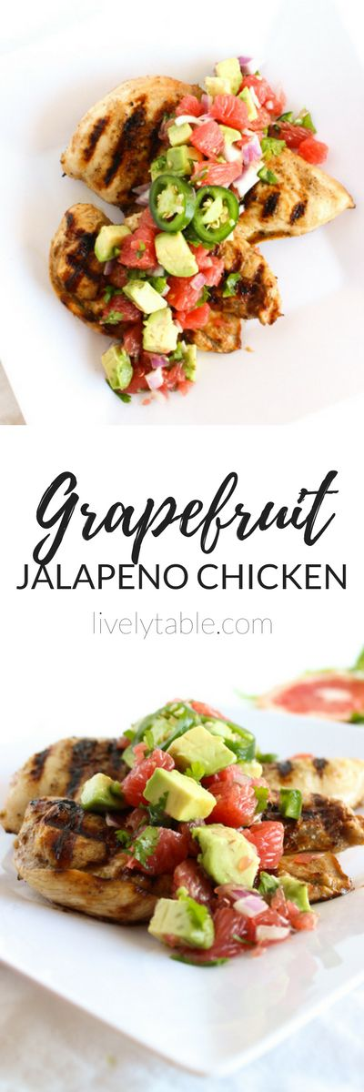Grapefruit Jalapeno Chicken is the perfect healthy meal to transition from winter into spring. Full of flavor and ready in under an hour, it this chicken will become a staple in your house! (gluten-free, dairy-free) | sponsored | via livelytable.com