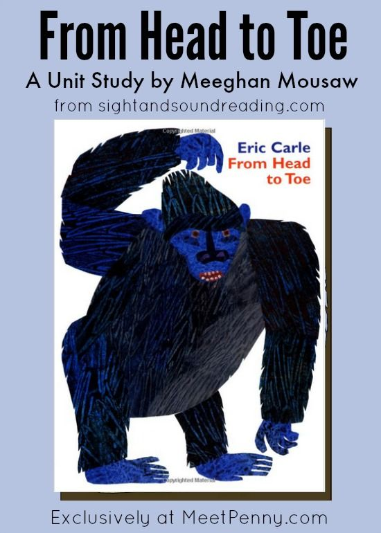 Very cute unit study ideas for using the book From Head to Toe by Eric Carle.