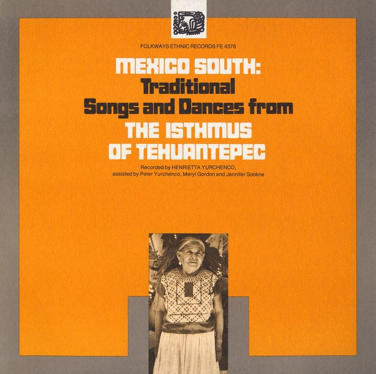 Various - Mexico South: Traditional Songs and Dances from the Isthmus of Tehuantepec