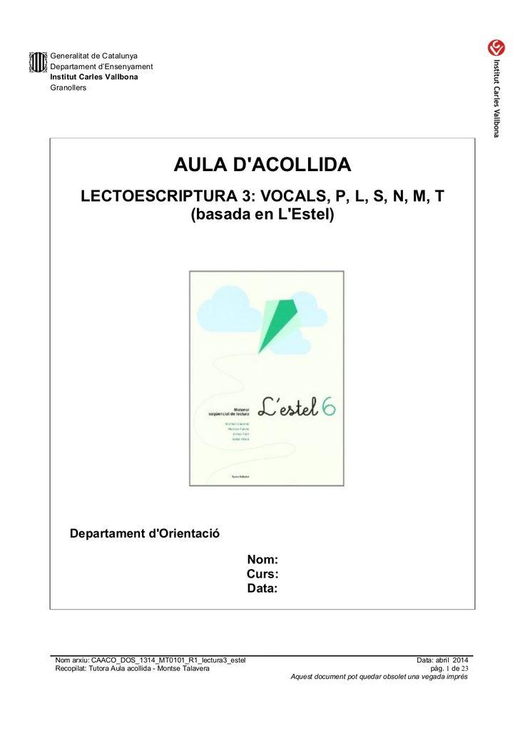 Caaco dos 1314_mt0110_r1_lectoescriptura3_estel by mtalaverxtec via slideshare