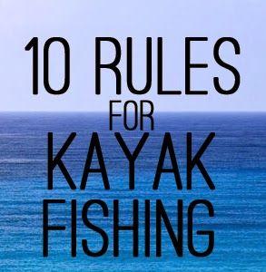 Payne's Paddle Fish: 10 Rules for Kayak Fishing