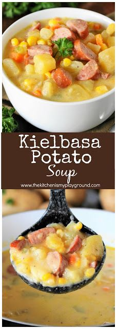 Kielbasa Potato Soup ~ This hearty soup is loaded with great flavor, and can be on the table in a jiffy.