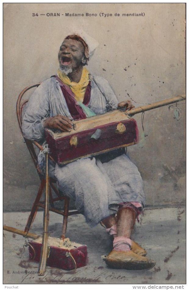 EB19- ORAN (ALGÉRIE) MADAME BONO - TYPE DE MENDIANT - (FOLKLORE Gnaoua - MUSICIEN - MUSIQUE - COULEUR - (2 SCANS) - Oran