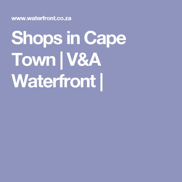 Shops in Cape Town | V&A Waterfront |