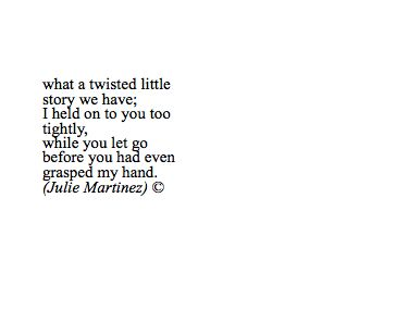 That's an interesting one by her. Julie Martinez poetry