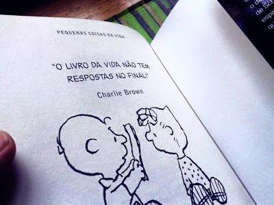 11 de novembro de 2015 O livro da vida não tem respostas no final - Charlie Brown Mas o teste é de múltipla escolha. P A T C H W O R K *d a s* I D E I A S