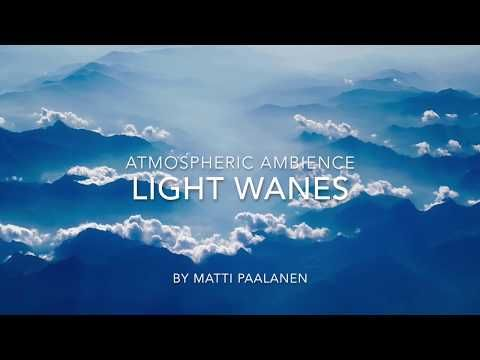 Atmospheric Background Ambience - Light Wanes - YouTube