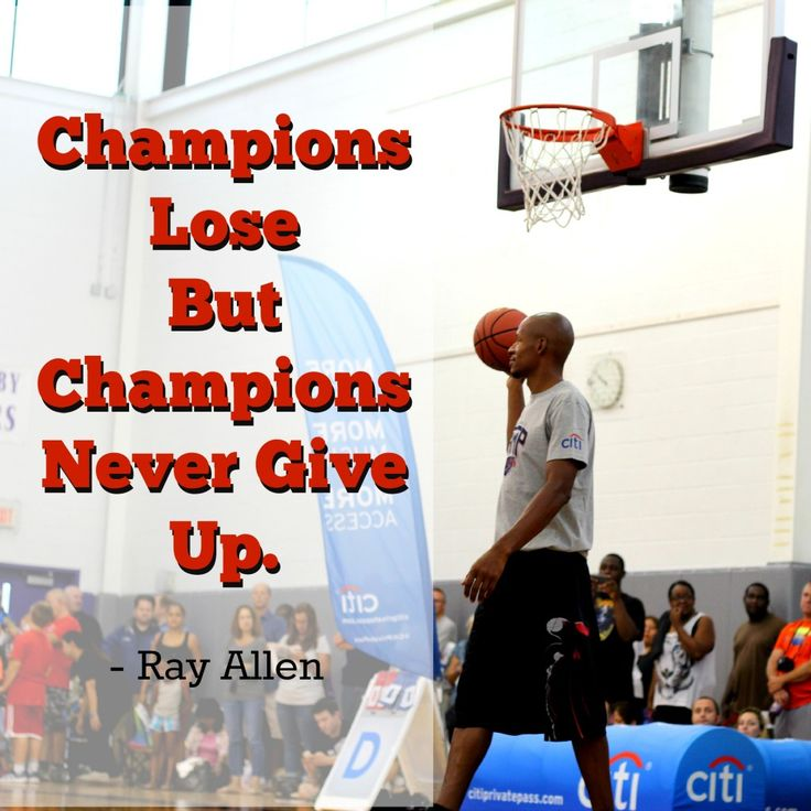 """""""Champions lose, but champions never give up"""" - Ray Allen #NBA #Sports #CloserToPro"""