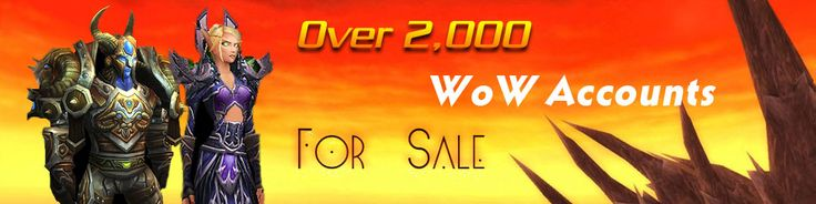 Buy WoW Accounts from the trusted WoW account retailer. We are the premier provider of secured WoW accounts. Our WoW accounts come with a life time WoW Account Guarantee!. We sell both WoW Alliance Characters & WoW Horde accounts including all classes, druid, hunter, mage, paladin, priest, rogue, shaman, warlock, warrior, and death knight accounts. Buy WoW character from our large inventory of WoW accounts.