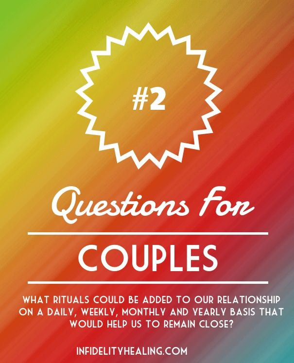 Question to help you draw closer to your partner.