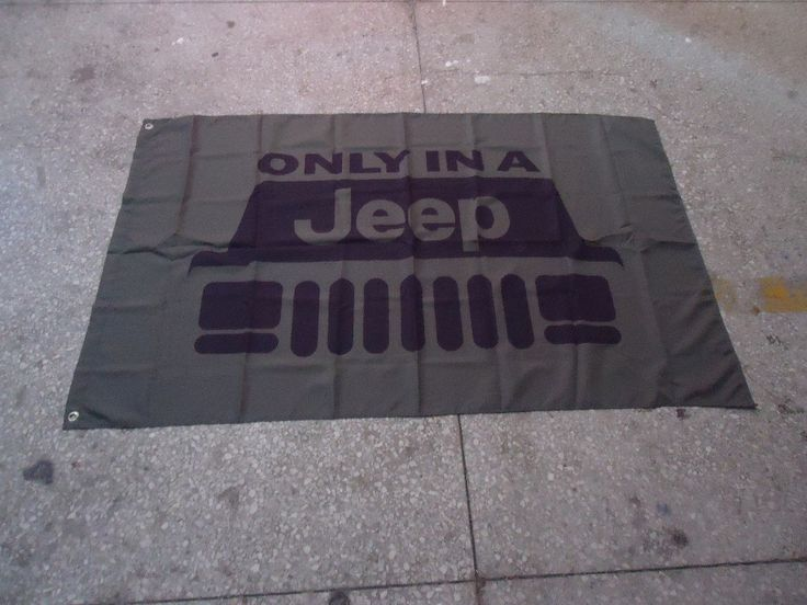 """Only in a Jeep Flag - Polyester construction - Flag is 35"""" X 59"""""""