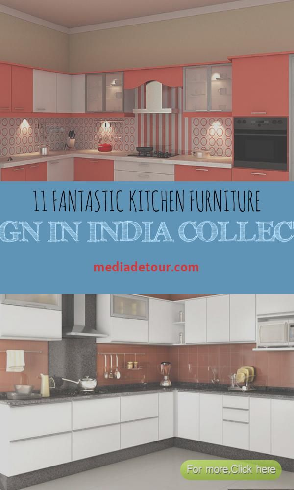 11 Fantastic Kitchen Furniture Design In India Collection Kitchen Design Online Kitchen Design Indian Style Kitchen Design