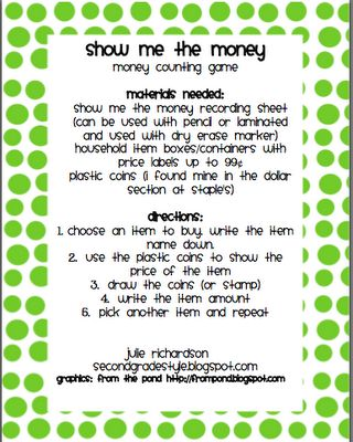"""Show Me the Money and involves the kids using plastic coins to show how they would """"buy"""" items. I got the idea from the Debbie Diller Math book."""