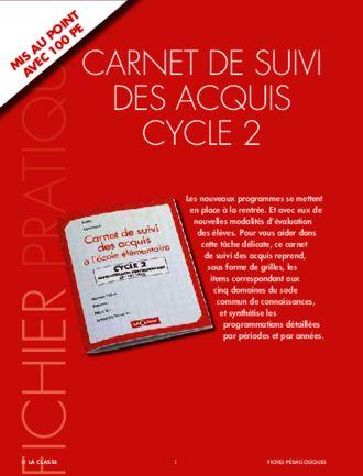 Un carnet de suivi pour le cycle 2, en accord avec les compétences du socle…