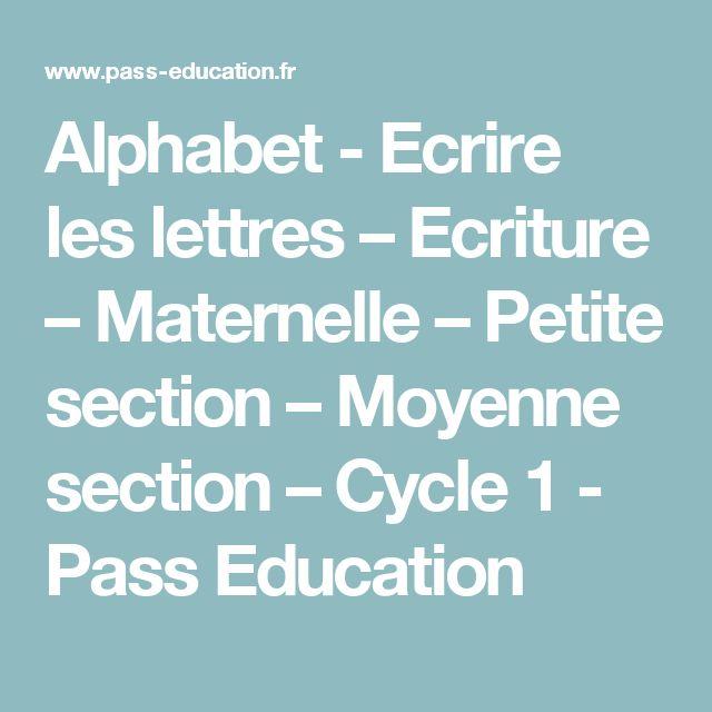 Alphabet - Ecrire les lettres – Ecriture – Maternelle ...