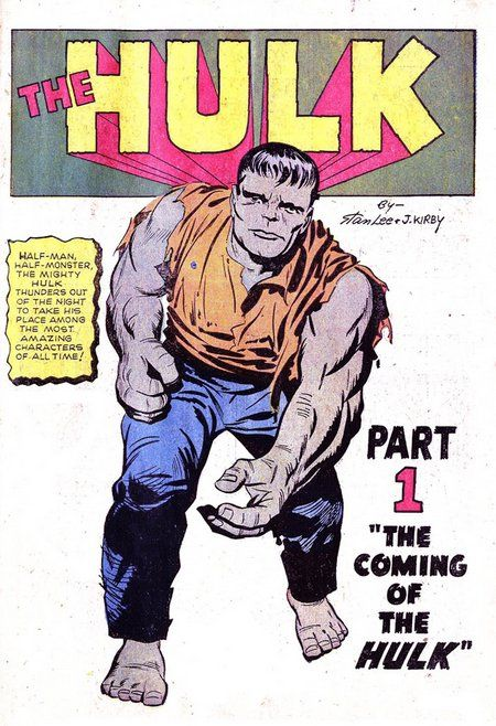"MARCH 1962 ""The Hulk!"" Though the original Hulk series was something of a flop, canceled after only six issues, this first issue by Stan Lee and Jack Kirby still sets the template for the character for the past half century. Bruce Banner, Rick Jones, General ""Thunderbolt"" Ross, and Betty Ross all make their debut in this issue, along with the far less iconic Gargoyle."