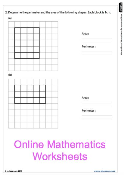 Grade 6 Online Mathematics Worksheets, measurement, area, perimeter. For more worksheets visit www.e-classroom.co.za!