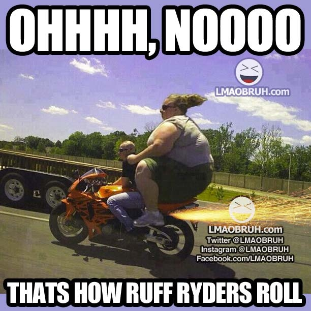 35 Very Delicious Food Quotes Every Food Lover Must See: Thats How Ruff Ryders Roll!