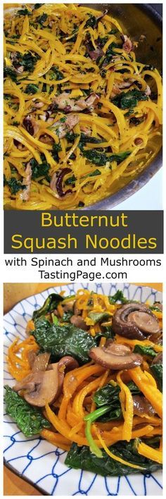 Enjoy fall with these spiralized gluten free Butternut Squash Noodles with Spinach and Mushrooms. Vegan options | TastingPage.com