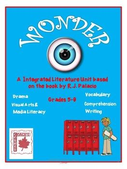 Wonder Book Study - 48 different activities including writing, drama, comprehension, vocabulary, visual arts, music, and media literacy. $