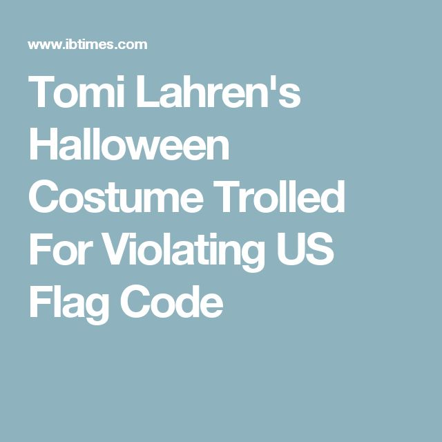 Tomi Lahren's Halloween Costume Trolled For Violating US Flag Code