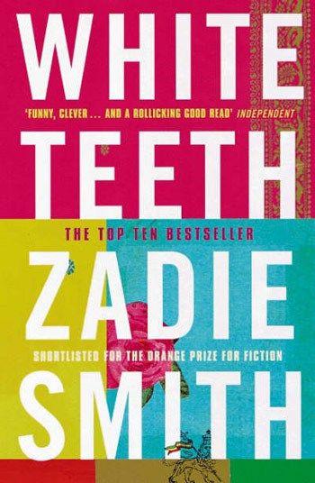 White Teeth, Zadie Smith