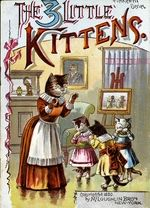 The Three Little Kittens from the Baldwin Library of Historical Children's Literature
