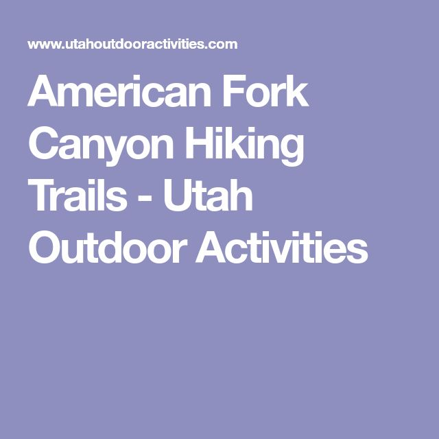 American Fork Canyon Hiking Trails - Utah Outdoor Activities
