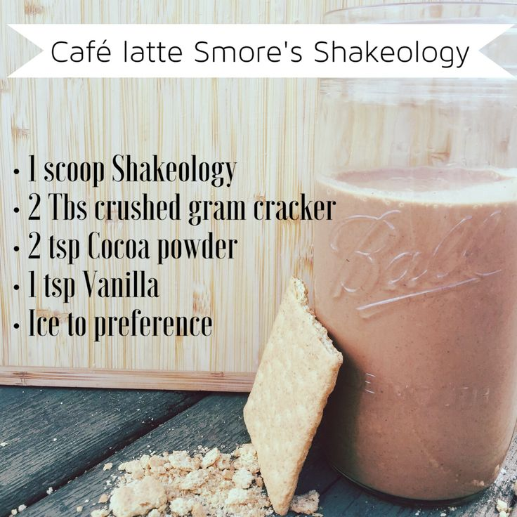 Cafe latte Smore's Shakeology  No blender required-just remove ice and crush the gram crackers really small!