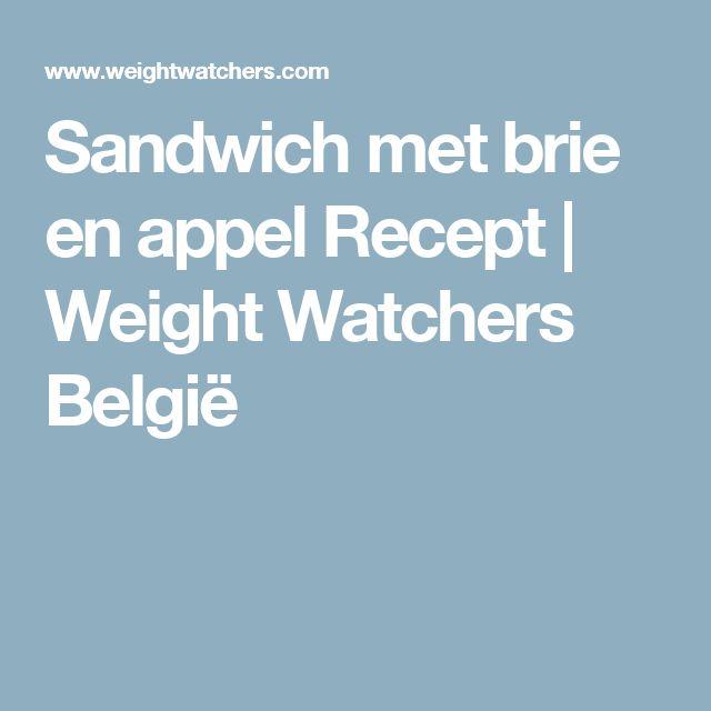Sandwich met brie en appel Recept | Weight Watchers België