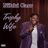 Trophy Wife [CD] [PA]