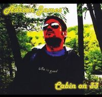 Cabin On 33 - Adrian James (2013, CD New)