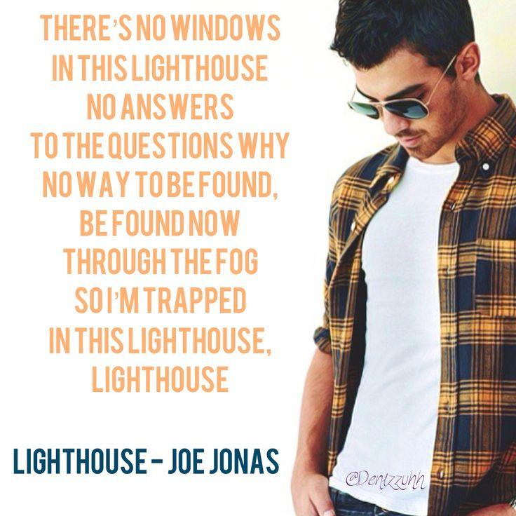 Lighthouse - Joe Jonas Lyrics   Words   Pinterest   Joe jonas and ...