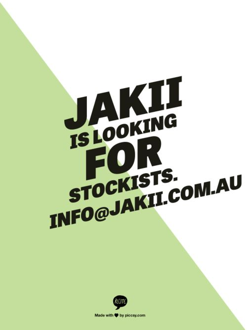 Jakii is looking for stockists. :)