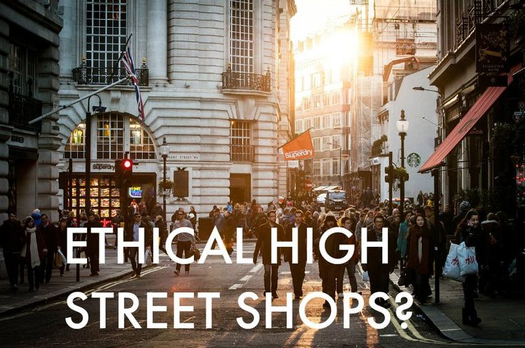 A guide to ethical high street shops on www.moralfibres.co.uk