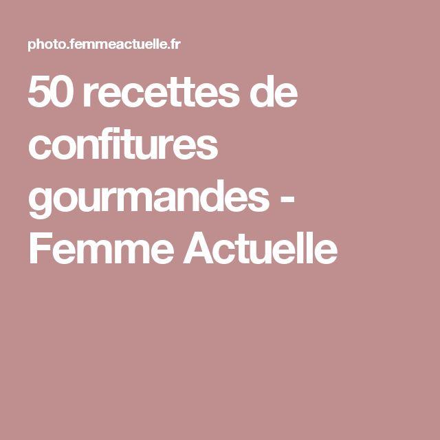 50 recettes de confitures gourmandes - Femme Actuelle