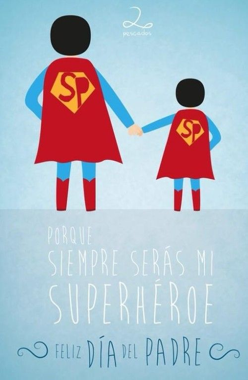 Día del Padre - Diy Tutorial and Ideas Fathers Day Quotes, Fathers Day Crafts, Fathers Gifts, I Love My Dad, Mom And Dad, Happy B Day, Happy Fathers Day, Frog Bulletin Boards, Superman Party