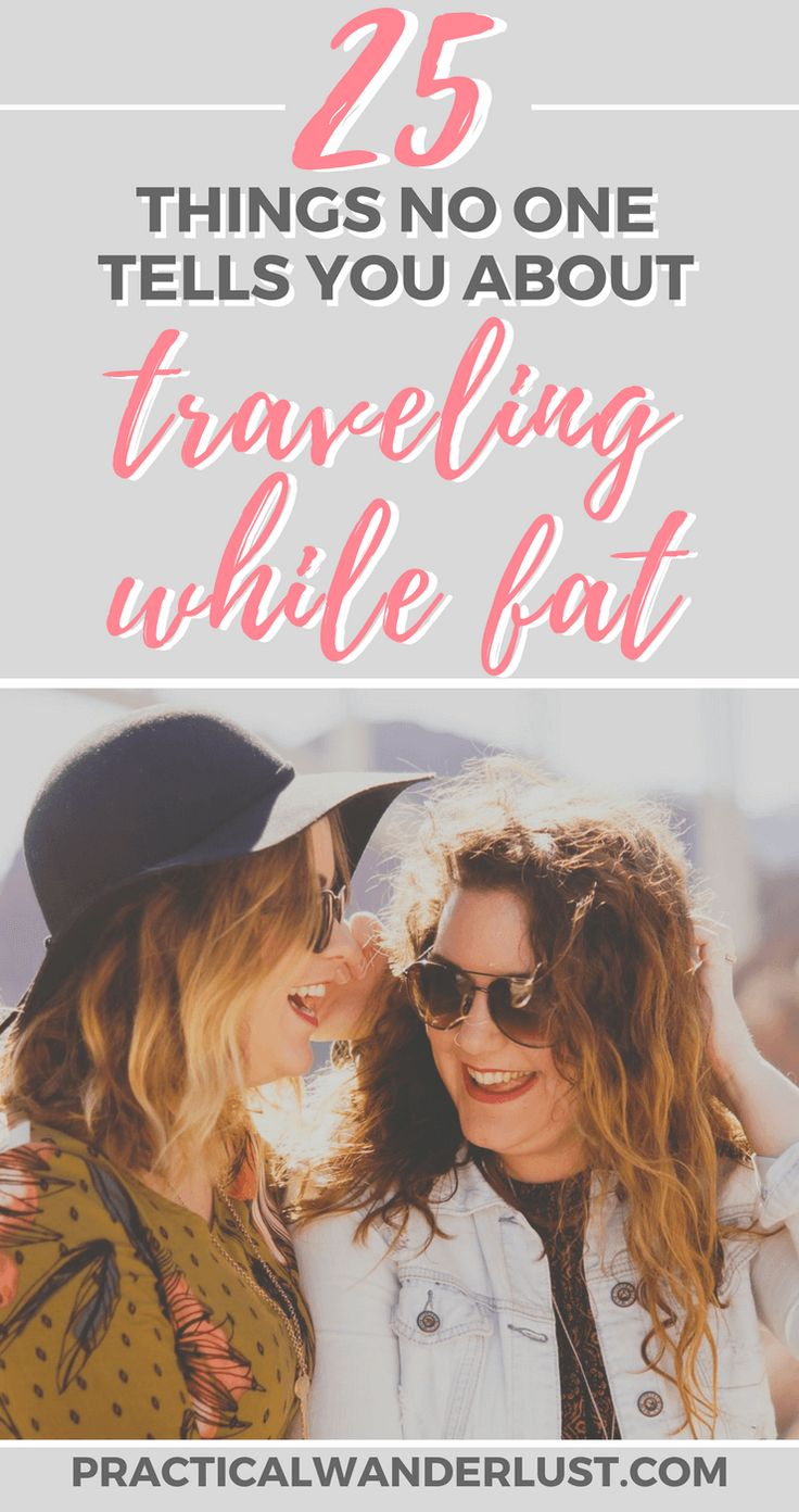 Traveling while fat comes with its own set of challenges. And I'm not just talking about the physical strain of carrying both a 30-pound backpack AND an extra 50 lbs of body around at the same time (do it for the calf gains, y'all). Here's 30 things nobody tells you about traveling as a plus size woman!