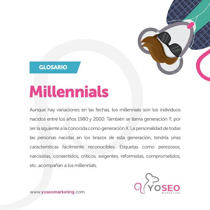Hoy en nuestro Glosario, ¿qué es la generación millennials o generación Y? ¿Por qué se hace está categorización? Se dice que es la generación que precede a la generación X y Baby Boomers, cuyo manejo de las tecnologías de la comunicación es diferente y exhaustivo. La necesidad de estar conectados constantemente y su estrecha relación con las marcas, entre otras características, los definen. http://www.yoseomarketing.com/que-es/millennial-definicion.html #millenials #generaciónX #babyboomers
