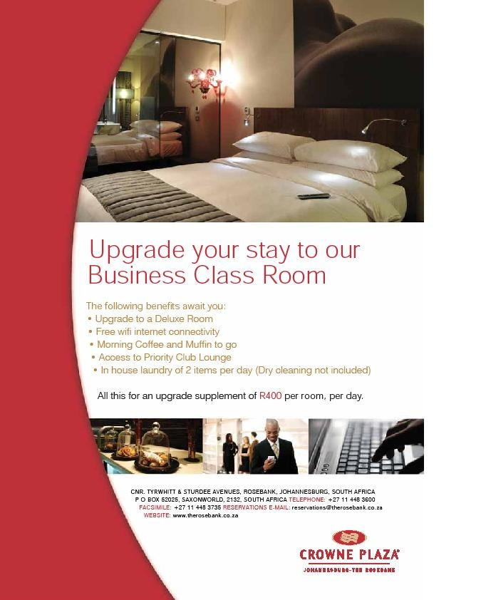Hotel - Crowne Plaza Johannesburg - The Rosebank - Promotions - Upgrade your stay to our Business Class Room. To make a booking for this special click here: http://bit.ly/HZYv9F