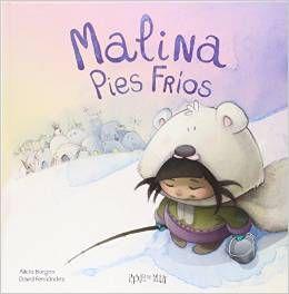 +4 Apego, Literatura y Materiales respetuosos: Malina Pies Fríos - Ed. Pastel…