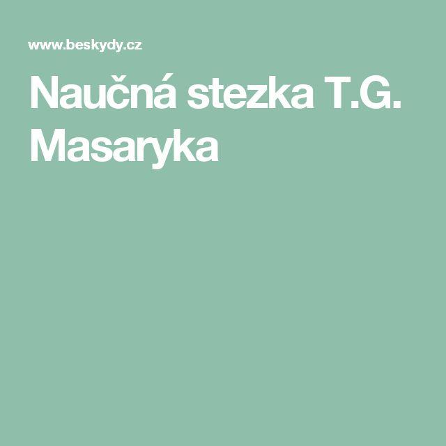 Naučná stezka T.G. Masaryka