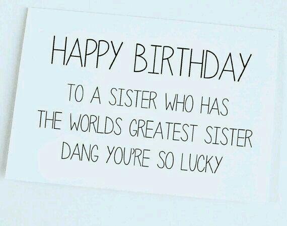 happy birthday sister birthday pinterest birthday birthday wishes and happy birthday