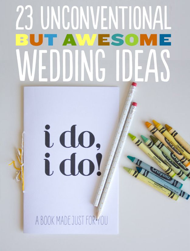 23 Unconventional But Awesome Wedding Ideas *Some are really quite enjoyable :)