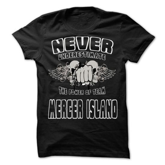 NEVER UNDERESTIMATE THE POWER OF Mercer Island - Awesom - #comfy hoodie #sudaderas hoodie. OBTAIN => https://www.sunfrog.com/LifeStyle/NEVER-UNDERESTIMATE-THE-POWER-OF-Mercer-Island--Awesome-Team-Shirt-.html?68278