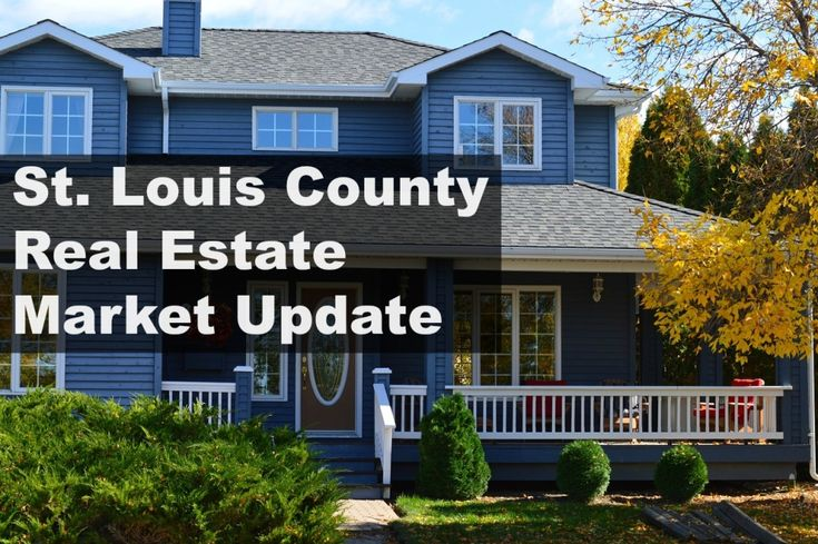 St. Louis County Real Estate Market Update - STL Real Estate